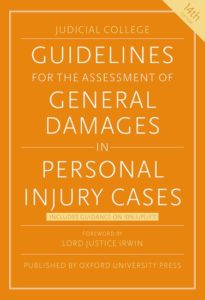 Judicial College Guidelines for the Assessment of General Damages in Personal Injury Cases 14th Edition